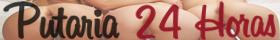 Putaria 24 Horas